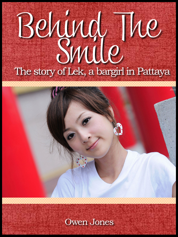 Behind The Smile - the story of Lek a bar girl in Pattaya
